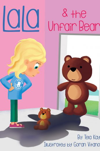 LaLa's World Children's Book | LaLa and the Unfair Bear by Tela Kayne